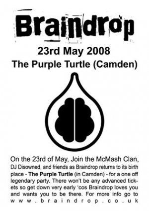 DISOWNED - BRAINDROP (RETURN TO THE PURPLE TURTLE) - 23rd May 08'