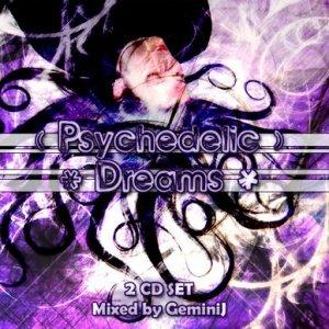 GEMINI-J - PSYCHELDELIC DREAMS Part 1
