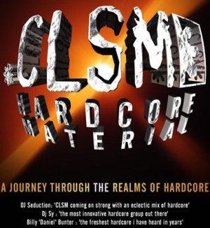 CLSM - HARDCORE MATERIAL 2003