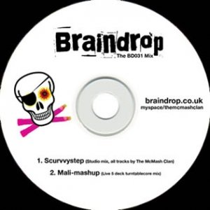The McMASH CLAN - SCURVVYSTEP MIX June 09' (Braindrop Boat Rave CD)