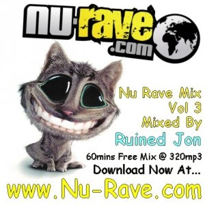 RUINED JON - NU RAVE MIX