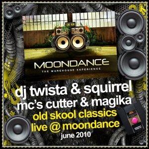 TWISTA&SQUIRREL - MOONDANCE - 19th June 2010