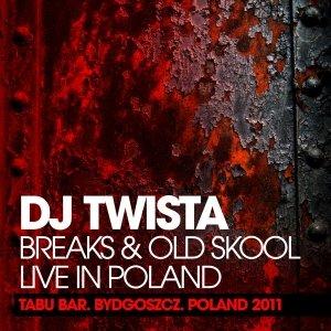 TWISTA - TABU BAR (Bydgoszcz, Poland) 21st Jan 2011