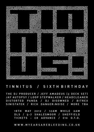 DISOWNED - TINNITUS (6th Birthday) - 18th May 2012