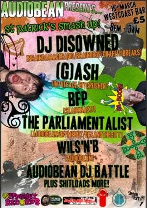 DISOWNED - AUDIOBEAN (St Patricks Smash Up) - 18th March 2011