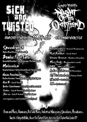 DISOWNED - SICK&TWISTED vs NIGHT OF THE OVERFIEND - 11th April 08'
