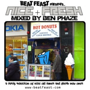 BEN PHAZE - NICE & FRESH MIX (July 07')